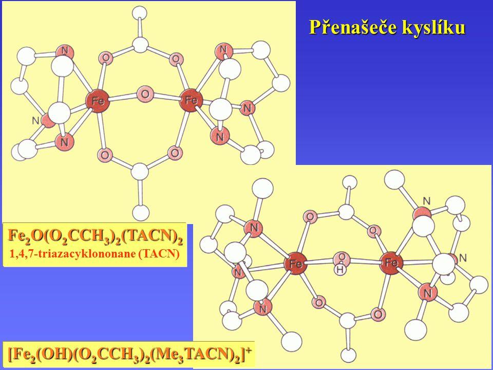1,4,7-triazacyklononane (TACN) [Fe2(OH)(O2CCH3)2(Me3TACN)2]+
